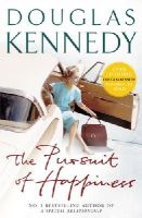 Kennedy, Douglas - The Pursuit of Happiness - 9780099415374 - 9780099415374