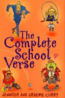 Curry, Jennifer - The Complete School Verse - 9780099417545 - V9780099417545