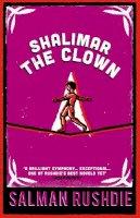 Rushdie, Salman - Shalimar the Clown - 9780099421887 - KKD0008441