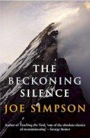 Simpson, Joe - The Beckoning Silence - 9780099422433 - KTG0002043