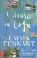 EMMA TENNANT - A House in Corfu - 9780099422532 - V9780099422532