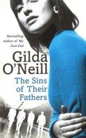 O'Neill, Gilda - The Sins Of Their Fathers (East End Trilogy 1) - 9780099427452 - KKD0001329