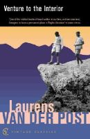 Van der Post, Laurens - Venture to the Interior - 9780099428732 - KSG0010286