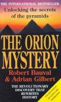 Bauval, Robert, Gilbert, Adrian - The Orion Mystery - 9780099429272 - V9780099429272