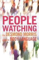 Morris, Desmond - PEOPLEWATCHING - 9780099429784 - V9780099429784