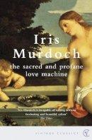 Murdoch, Iris - The Sacred and Profane Love Machine - 9780099433576 - 9780099433576