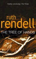 Ruth Rendell - The Tree of Hands - 9780099434702 - V9780099434702
