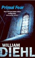 William Diehl - Primal Fear - 9780099435853 - V9780099435853