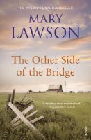 Lawson, Mary - The Other Side of the Bridge - 9780099437260 - V9780099437260