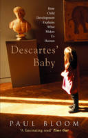 Bloom, Paul - Descartes' Baby - 9780099437949 - V9780099437949