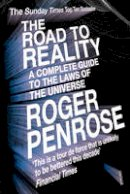Penrose, Sir Roger - The Road to Reality: A Complete guide to the Laws of the Universe - 9780099440680 - KEX0292930