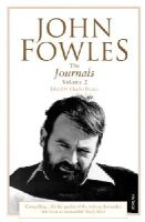 - The Journals of John Fowles - 9780099443438 - V9780099443438