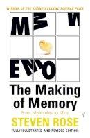 Rose, Steven - The Making of Memory - 9780099449980 - V9780099449980