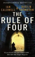 Thomason, Dustin, Caldwell, Ian - The Rule of Four - 9780099451952 - KEX0195315