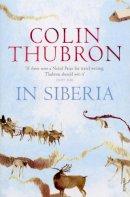 Thubron, Colin - In Siberia - 9780099459262 - V9780099459262