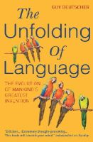 Deutscher, Guy - The Unfolding of Language - 9780099460251 - V9780099460251