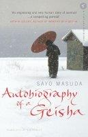 Masuda, Sayo, Rowley, G.G. - Autobiography of a Geisha - 9780099462040 - KOC0012729