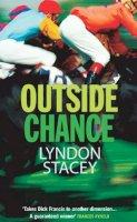 Stacey, Lyndon - Outside Chance - 9780099463443 - KKD0005742