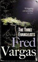 Fred Vargas - The Three Evangelists - 9780099469551 - V9780099469551