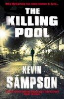 Sampson, Kevin - The Killing Pool - 9780099470267 - 9780099470267