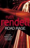 Rendell, Ruth - Road Rage - 9780099470618 - KOC0002653