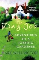 Wallington, Mark - The Day Job - 9780099472674 - V9780099472674