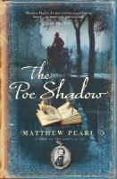 Pearl, Matthew - The Poe Shadow - 9780099478225 - KRA0010989