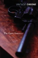 Greene, Graham - The Quiet American - 9780099478393 - 9780099478393