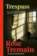 Tremain, Rose - Trespass - 9780099478454 - KIN0035540