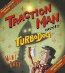 Grey, Mini - Traction Man Meets Turbodog - 9780099484028 - V9780099484028