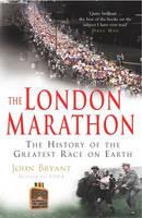 Bryant, John - The London Marathon - 9780099484356 - V9780099484356