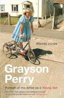 Perry, Grayson; Jones, Wendy - Grayson Perry - 9780099485162 - V9780099485162