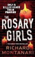 Montanari, Richard - The Rosary Girls - 9780099486886 - KRF0001041
