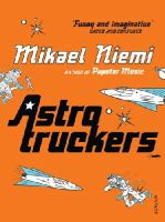 Niemi, Mikael - Astrotruckers - 9780099490722 - V9780099490722