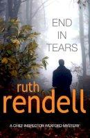 Rendell, Ruth - End In Tears - 9780099491149 - KRF0015787