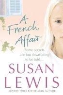 Lewis, Susan - A French Affair - 9780099492337 - KST0029678