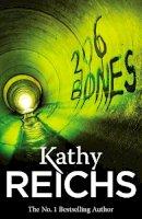 Reichs, Kathy - 206 Bones - 9780099492382 - V9780099492382