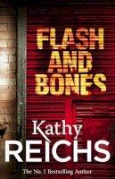 Reichs, Kathy - Flash and Bones (Temperance Brennan 14) - 9780099492405 - KIN0009867