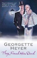 Heyer, Georgette - They Found Him Dead - 9780099493631 - V9780099493631