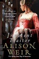 Weir, Alison - Innocent Traitor - 9780099493792 - KSG0020369