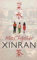 Xinran, Xinran - Miss Chopsticks - 9780099501534 - V9780099501534