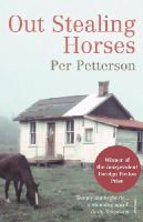 Petterson, Per - Out Stealing Horses - 9780099506133 - KIN0034042