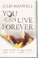Julie Maxwell - You Can Live Forever - 9780099506911 - KLN0016504