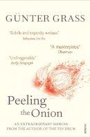 Grass, Gnter - Peeling the Onion -- 2008 publication - 9780099507598 - V9780099507598