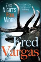 Fred Vargas - This Night's Foul Work - 9780099507628 - V9780099507628