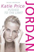 Price, Katie - Jordan: Pushed to the Limit - 9780099510208 - KRA0011448