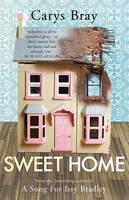 Bray, Carys - Sweet Home - 9780099510628 - 9780099510628