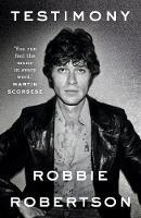 Robertson, Robbie - Testimony - 9780099510956 - V9780099510956