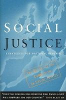 COMMISSION FOR SOCIAL JUSTICE - SOCIAL JUSTICE: STRATEGIES FOR NATIONAL RENEWAL - 9780099511410 - KRF0022310