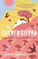 Webster, Jason - Sacred Sierra - 9780099512943 - V9780099512943